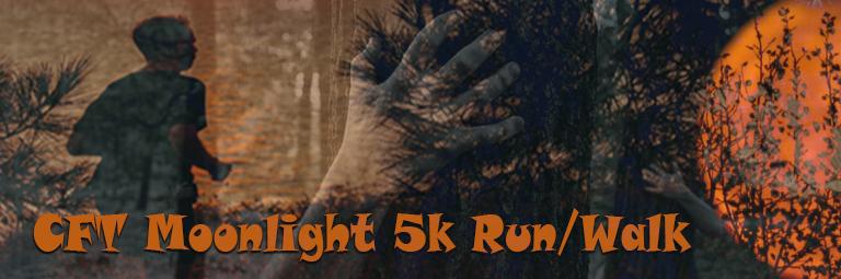 CFT Moonlight 5k Run Walk